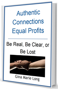 Authentic Connections Equal Profits